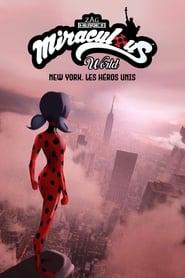 Miraculous World: Las aventuras de Ladybug en Nueva York
