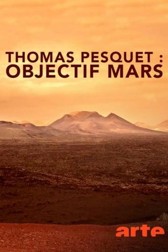 Thomas Pesquet : Objectif Mars